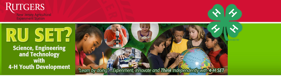 4-H Science, Engineering, and Technology @ Rutgers University